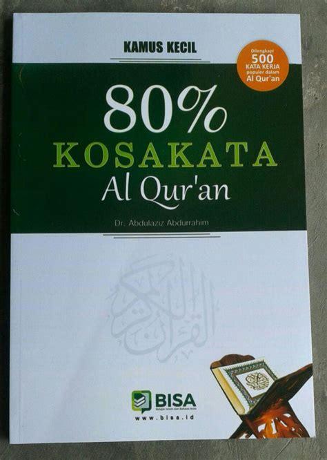 Buku Kecil Kecil Bisa Hafal Qur An buku kamus kecil 80 kosa kata al qur an toko muslim title
