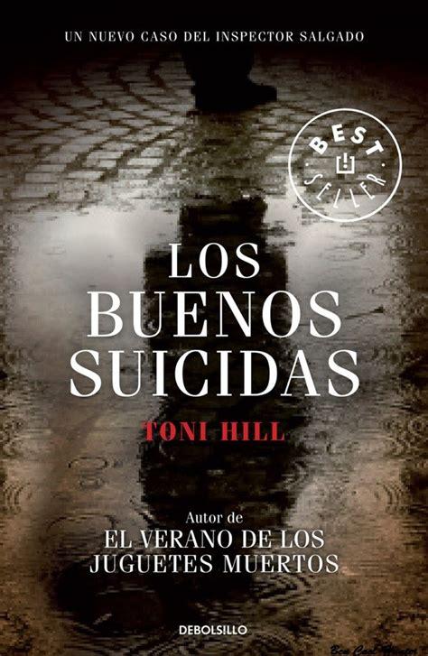 leer libro e el verano de los juguetes muertos en linea gratis los buenos suicidas la novela negra para el verano bcn cool hunter