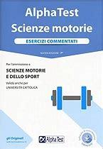 test ingresso scienze motorie libri per i test di scienze motorie 2018 2019