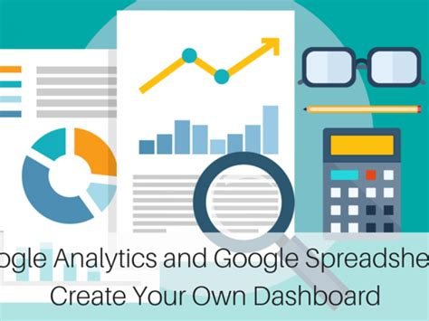 google design your own website google analytics and google spreadsheets create your own