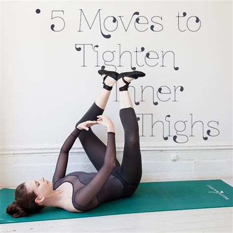 tone interno inner thigh workout 5 ballet based to tone and