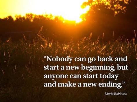 nobody can go back and start a new beginning pictures