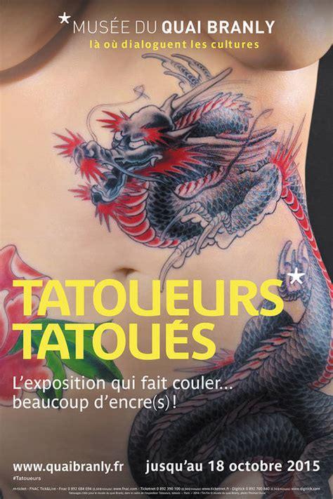 expo tattoo paris quai branly check out tatoueurs tatou 233 s at the quai du branly paris
