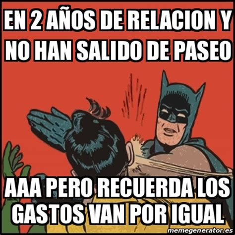 Memes De Batman Y Robin En Espaã Ol - meme batman slaps robin en 2 a 241 os de relacion y no han