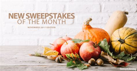 November Sweepstakes - new online sweepstakes november 2017 updated daily