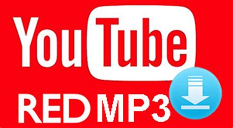 download youtube red movies how to download youtube red to mp3 with superb sound quality