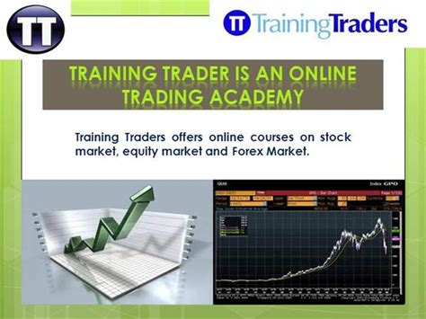 tutorial online trading training traders the online trading academy authorstream