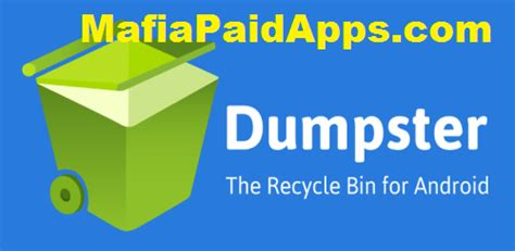50 best android apps for 2014 time dumpster premium recycle bin v1 0 467 mafiapaidapps