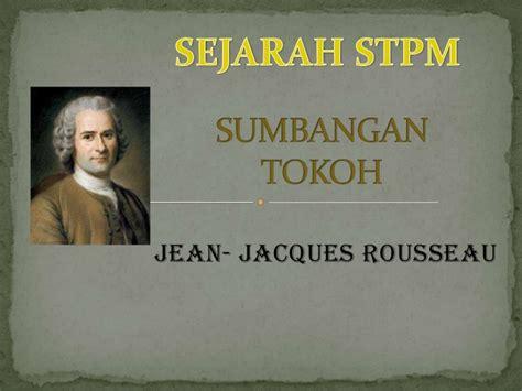 Sejarah Hermeneutik Jean Grodin N sejarah stpm sumbangan tokoh jean jacques rousseau