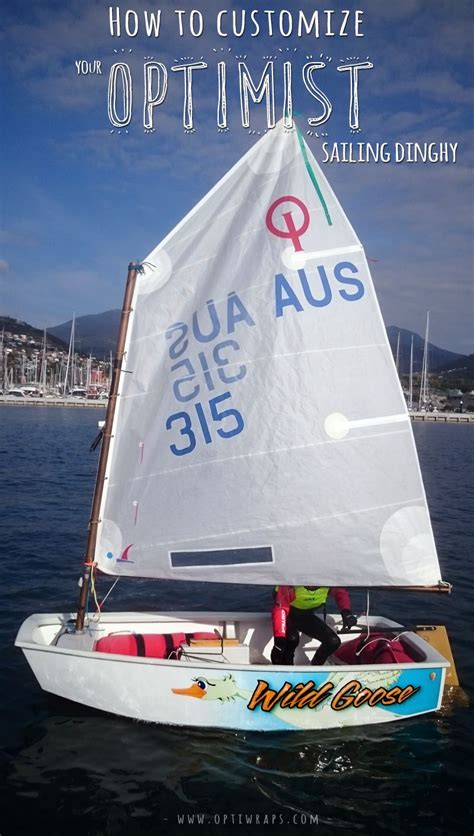 boat and dinghy names how to customize your optimist sailing dinghy optiwraps
