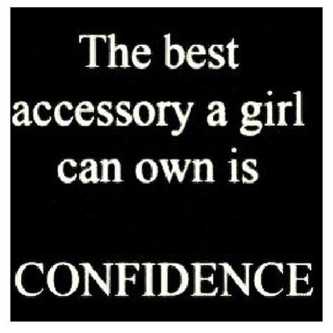 The Best Accessory by Confidence Quotes For In The Bible Quotesgram