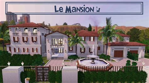 housess on pinterest sims 3 sims and mansions the sims 3 house building quot l 233 mansion quot the good earth