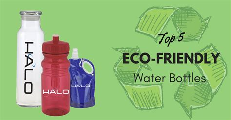 My Bottle Eco Friendly Water top 5 eco friendly water bottles outloud promotions