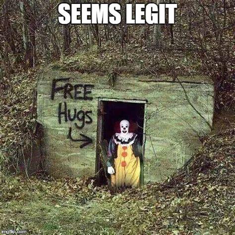 Scary Halloween Memes - free hugs seems legit halloween