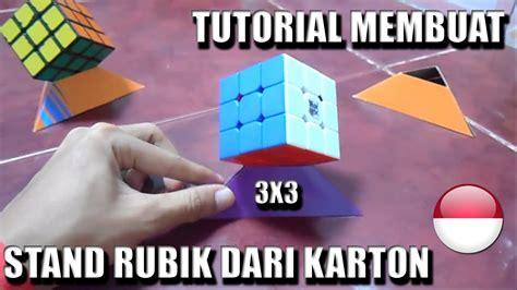 tutorial belajar rubik tutorial membuat stand rubik s cube dari karton youtube