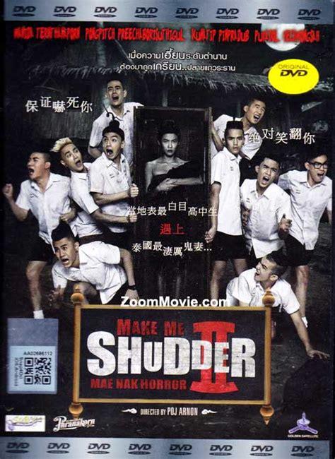 film thailand nick kunatip make me shudder 2 dvd thai movie 2014 cast by wanida