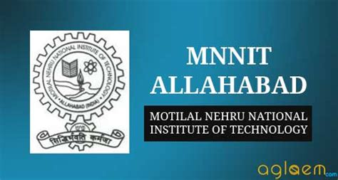 Institute Of Technology Mba Requirements by Mnnit Allahabad Mba Admission 2018 Aglasem Admission