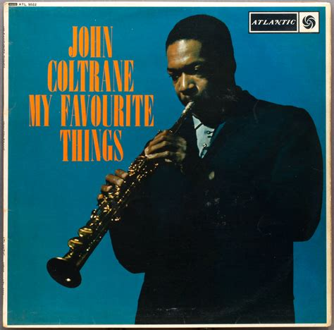 john coltrane my favourite things 1960 atlantic uk