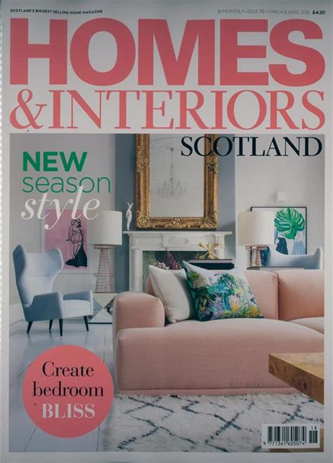 homes and interiors scotland homes and interiors scotland magazine subscription buy