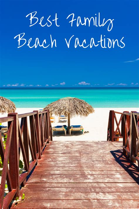 best vacation beaches best family vacations in the usa generous giving