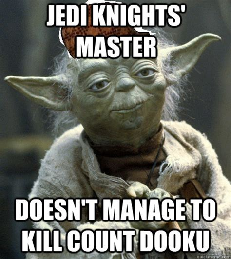 Count Dooku Meme - jedi knights master doesn t manage to kill count dooku