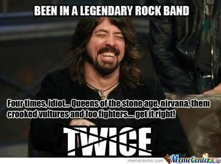 Rock Band Memes - rmx been in a legendary rock band by sam1011 meme center
