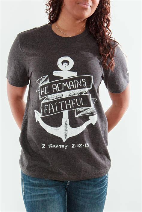 T Shirt Anchor 2 bible verse t shirt anchor 2 timothy 2 12 13