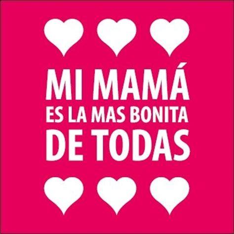 mi mama es la maravillosas frases con bonitas im 225 genes para regalar a tu mam 225 todo im 225 genes