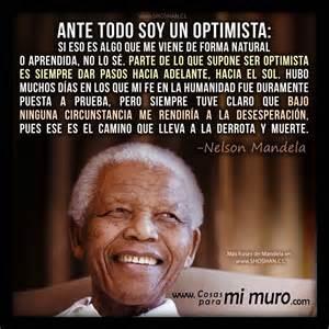 Imagenes De Reflexion Nelson Mandela | reflexi 243 n de nelson mandela sobre el optimismo cosas