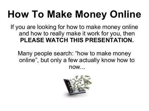 How Yo Make Money Online - how to make money online