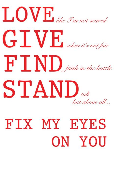 Fix My Eyes Printable Lyrics | for king country fix my eyes for king and country