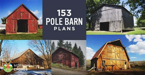how to build a barn house 153 pole barn plans and designs that you can actually build