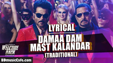 download mp3 songs from welcome back damaa dam mast kalandar traditional lyrical video song