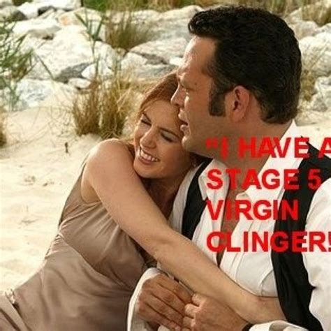 Wedding Crashers Stage 5 Clinger by 15 Best Sh T Images On Tv Comedy