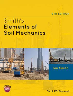 the mechanic s companion or the elements and practice of carpentry joinery bricklaying masonry slating plastering painting smithing and description of the tools belonging to eac books wiley smith s elements of soil mechanics 9th edition