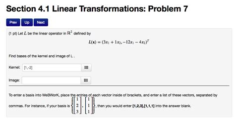 section 4 1 a section 4 1 linear transformations problem 7 prev