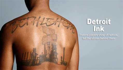 detroit tattoo detroit ink check out pistons players tattoos and why