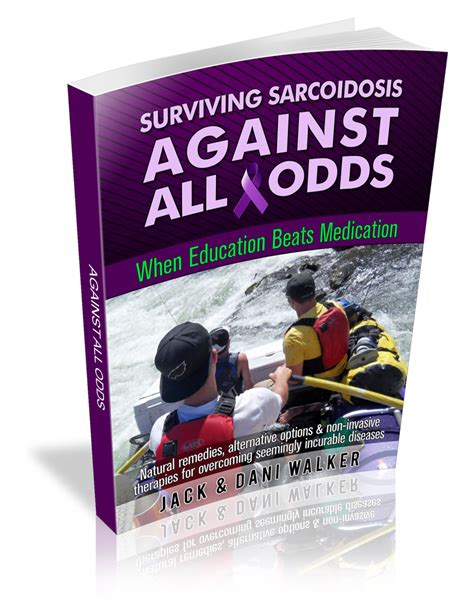 against all odds a novel books surviving sarcoidosis treatment against all odds this