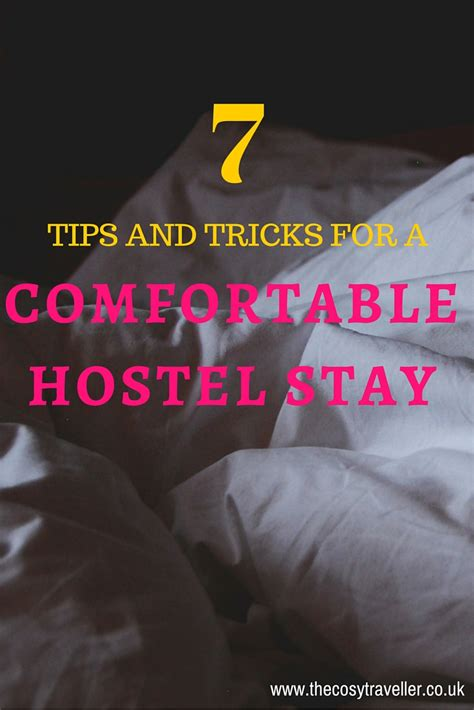 7 tips and tricks for a comfortable hostel stay the cosy