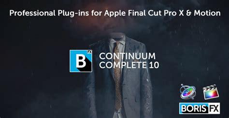 final cut pro upgrade cost boris fx boris fx ships new plug ins for apple final cut