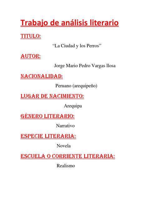 analisis literario de la obra tempestad en la cordillera analisis literario de la ciudad y los perros