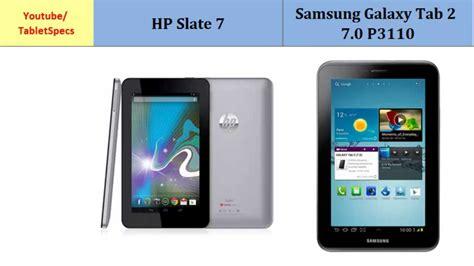 Handphone Samsung Tab 2 hp slate 7 vs samsung tablet 2 7 0 p3110 compare specs