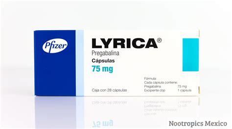 lyrica and lyrica pregabalin nootropics mexico