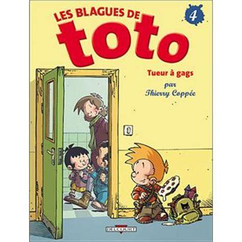 Les Blagues De Toto Tome 4 Tome 04 Blagues De Toto T04