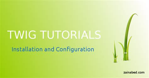 tutorial twig php twig tutorials install and configure tutorials for