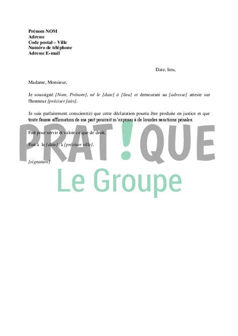 Exemple De Lettre Qui Certifie Sur L Honneur Modele Lettre Je Certifie Sur L Honneur Document