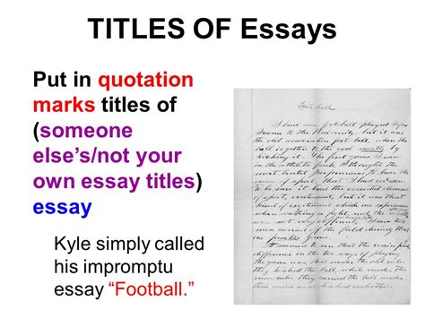 Quotation Marks In Essays by Essay Titles Underlined Or Quoted