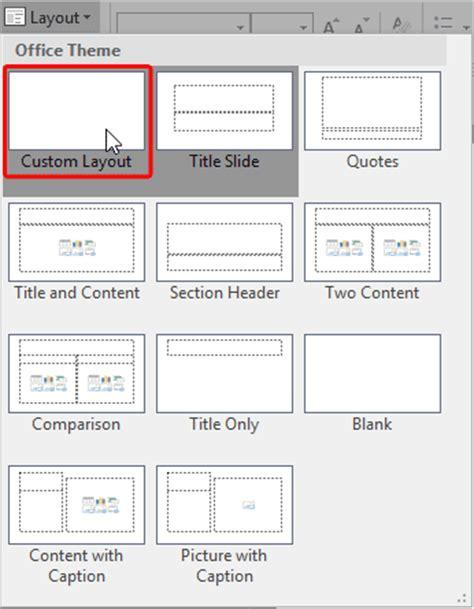 layout drop down menu add new slide layouts in powerpoint 2016 for windows