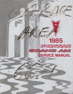 manual repair free 1985 pontiac grand am regenerative braking 1985 pontiac grand am factory service manual