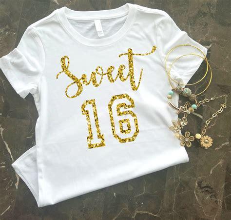 Sweet  Shirt  Ee  Birthday Ee   Shirt Sweet Sixteen Shirt Th